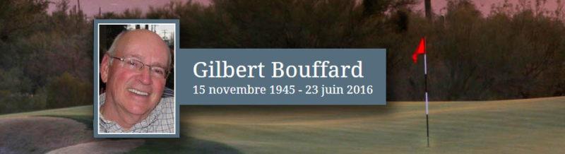 Gilbert Bouffard 1945 - 2016 memorial